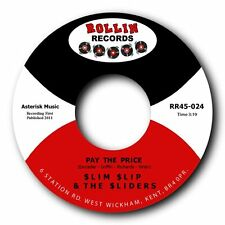 "SLIM SLIP & THE SLIDERS - ""PAY THE PRICE"" FRANTIC ROCKABILLY 45 - LISTEN"
