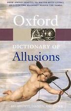 The Oxford Dictionary of Allusions (Oxford Paperback Reference)