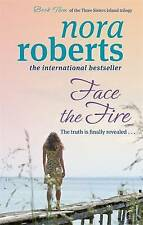 Face the Fire by Nora Roberts (Paperback, 2010)