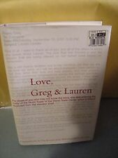 Love, Greg and Lauren A Husband Day-by-Day Account of Wife's Remarkable Recovery
