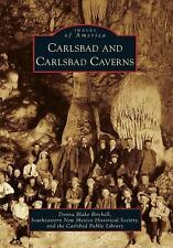Carlsbad and Carlsbad Caverns (Images of America) (Images of America (Arcadia Pu