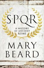 SPQR: A History of Ancient Rome (1st Edition) by Mary Beard [Hardcover] NEW