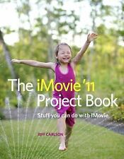 The iMovie '11 Project Book, Carlson, Jeff, Good Book