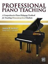 Professional Piano Teaching: Professional Piano Teaching : A Comprehensive...