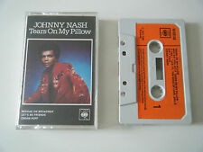 JOHNNY NASH TEARS ON MY PILLOW CASSETTE TAPE 1975 ORANGE PAPER LABEL CBS UK
