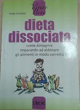 DIETA DISSOCIATA - SONJA CARLSSON - L'AIRONE - 2007 - M