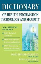 NEW - Dictionary of Health Information Technology and Security