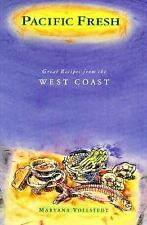 Pacific Fresh: Great Recipes from the West Coast-ExLibrary