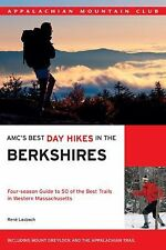 AMC's Best Day Hikes in the Berkshires: Four-season Guide to 50 of the Best Trai