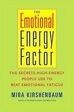 The Emotional Energy Factor: The Secrets High-Energy People Use to Bea-ExLibrary