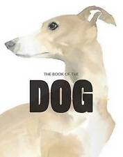 The Book of the Dog: Dogs in Art by Angus Hyland, Kendra Wilson (Paperback, 2015