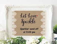 Wedding Sign Burlap & Lace-Let Love Sparkle Sparkler Send Off - 8x10