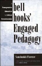 Critical Studies in Education and Culture: Bell Hooks' Engaged Pedagogy : A...