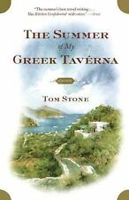 The Summer of My Greek Taverna: A Memoir Stone, Tom Paperback