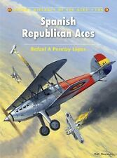 Spanish Republican Aces (Aircraft of the Aces), Lopez, Rafael