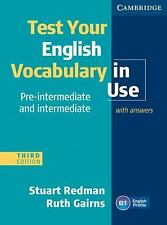 Test Your English Vocabulary in Use Pre-Intermediate and Intermediate with...