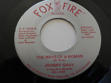 """JOHNNY GRAY NM The Ways of A Woman 45 Haunted Picture  FF-2134 Fox Fire 7"""""""