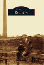 Ruston (Washington) by Karen Pickett (2011) Images of America Series
