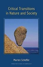 Critical Transitions in Nature and Society by Marten Scheffer (Paperback, 2009)