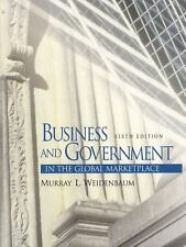 Business and Government in the Global Marketplace (6th Edition)