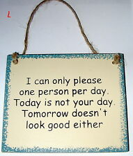 Funny Office HOME Decor Sign ONLY PLEASE 1 PERSON A DAY