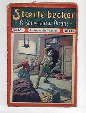 STOERTE BECKER  souverain des océans. n°37. Fascicule Populaire 1910. PIRATE