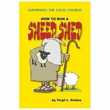 How To Run A Sheep Shed, Stokes, Virgil L, Good Book
