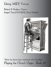 Playing the Church Organ Book 10 : Using MIDI Voices by Noel Jones (2013,...