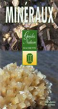 MINÉRAUX et roches / guide-nature + IDENTIFICATION + OBSERVATION = Hachette