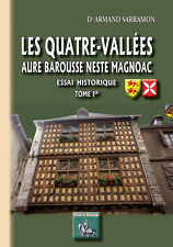 Les Quatre-Vallées, Aure, barousse, Neste, Magnoac (Tome Ier)