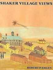 SHAKER VILLAGE VIEWS: Illustrated Maps and Landscape Drawings by Shaker Artists
