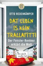 »Dat Leben is kein Trallafitti« von Otto Redenkämper UNGELESEN