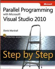Parallel Programming with Microsoft Visual Studio 2010 Step by Step Step by Ste