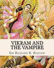 Vikram and the Vampire : Classic Hindu Tales of Adventure, Magic, and Romance...