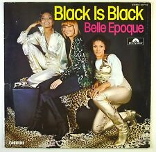 "12"" LP - Belle Epoque - Black Is Black - C1731 - washed & cleaned"