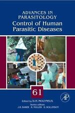 Advances in Parasitology: Control of Human Parasitic Diseases 61 (2006,...