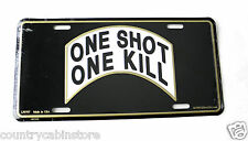 One Shot One Kill Sniper Special Ops Embossed Metal Auto License Plate 12 x 6