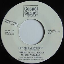 INSPIRATIONAL SOULS of LA: HE'S MY EVERYTHING black gospel MODERN SOUL 45