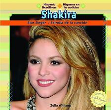 Shakira: Star SingerEstrella de La Cancin (Hispanic Headliners  Hispanos En Las