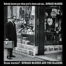 Howard McGhee: Nobody Knows You When You're Down And Out + House Warmin'!