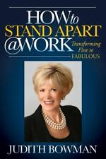 How to Stand Apart @ Work: Transforming Fine to Fabulous-ExLibrary