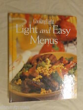 Light and Easy Menus by Cooking Light Magazine Staff and Anne C. Chappell