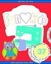 The Best of Sewing Machine Fun for Kids : Ready, Set, Sew - 37 Projects and...