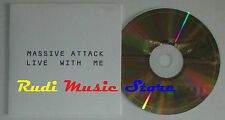CD Singolo MASSIVE ATTACK Live with me 2006 PROMO eu VIRGIN LC03098 (S2) mc dvd