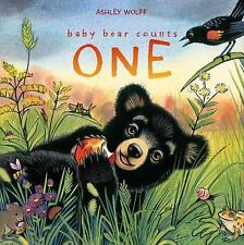 Baby Bear Counts One by Ashley Wolff (2013, Hardcover)