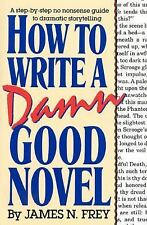 How to Write a Damn Good Novel-James N. Frey-hardcover/dust jacket-combined ship
