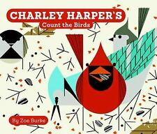 Charley Harper's Count the Birds by Zoe Burke (2015, Board Book)