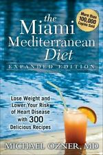 The Miami Mediterranean Diet: Lose Weight and Lower Your Risk of Heart-ExLibrary