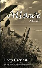 Allawe by Fran Hasson (2013, Paperback)