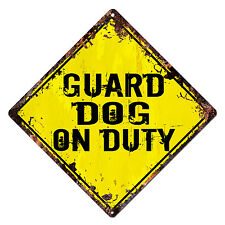 DS-0025 GUARD DOG ON DUTY Diamond Sign Rustic Chic Sign Shop Home Decor Gift